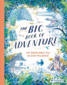 The Big Book of Adventure (dt.), Keen, Teddy, Prestel Verlag, EAN/ISBN-13: 9783791374130