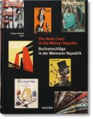 The Book Cover in the Weimar Republic/Buchumschläge in der Weimarer Republik, EAN/ISBN-13: 9783836549806