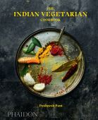 The Indian Vegetarian Cookbook, Pant, Pushpesh/Hamilton, Liz/Hamilton, Max Haarala, Phaidon, EAN/ISBN-13: 9780714876412