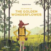 The Mystery of the Golden Wonderflower, Flouw, Benjamin, Die Gestalten Verlag GmbH & Co.KG, EAN/ISBN-13: 9783899558029