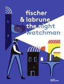 The Night Watchman, Die Gestalten Verlag GmbH & Co.KG, EAN/ISBN-13: 9783899557497