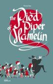 The Pied Piper of Hamelin, Die Gestalten Verlag GmbH & Co.KG, EAN/ISBN-13: 9783899557671