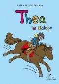 Thea im Galopp, Wilson, Erika Eklund, Klett Kinderbuch Verlag GmbH, EAN/ISBN-13: 9783941411449