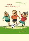 Theo und der Fußballzirkus, Klein, Martin, Tulipan Verlag GmbH, EAN/ISBN-13: 9783939944874