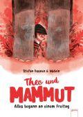 Theo und Mammut. Alles begann an einem Freitag, Boonen, Stefan, Arena Verlag, EAN/ISBN-13: 9783401603780