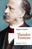 Theodor Fontane, Dieterle, Regina, Carl Hanser Verlag GmbH & Co.KG, EAN/ISBN-13: 9783446260351