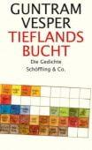 Tieflandsbucht, Vesper, Guntram, Schöffling & Co. Verlagsbuchhandlung, EAN/ISBN-13: 9783895616426
