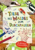 Tiere des Waldes zum Durchpausen, Arena Verlag, EAN/ISBN-13: 9783401715360