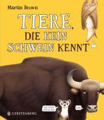 Tiere, die kein Schwein kennt, Brown, Martin, Gerstenberg Verlag GmbH & Co.KG, EAN/ISBN-13: 9783836959742