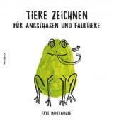 Tiere zeichnen für Angsthasen und Faultiere, Moorhouse, Faye, Knesebeck Verlag, EAN/ISBN-13: 9783957281708