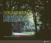 Tiergarten Berlin, Pötschke, Beatrice/Karpe, Leif, Edition Braus Berlin GmbH, EAN/ISBN-13: 9783862280971