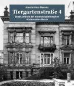 Tiergartenstraße 4, Hinz-Wessels, Annette, Ch. Links Verlag GmbH, EAN/ISBN-13: 9783861538486