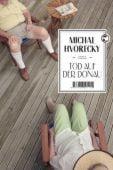 Tod auf der Donau, Hvorecky, Michal, Tropen Verlag, EAN/ISBN-13: 9783608501155