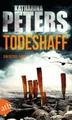 Todeshaff, Peters, Katharina, Aufbau Verlag GmbH & Co. KG, EAN/ISBN-13: 9783746633237