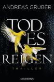 Todesreigen, Gruber, Andreas, Goldmann Verlag, EAN/ISBN-13: 9783442483136