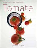 Tomate, Luzia Ellert, Gabriele Halper, et al., Collection Rolf Heyne, EAN/ISBN-13: 9783899104509