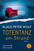 Totentanz am Strand, Wolf, Klaus-Peter, Fischer, S. Verlag GmbH, EAN/ISBN-13: 9783596299195