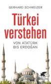 Türkei verstehen, Schweizer, Gerhard, Klett-Cotta, EAN/ISBN-13: 9783608962017