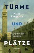 Türme und Plätze, Ferguson, Niall, Ullstein Buchverlage GmbH, EAN/ISBN-13: 9783549074855