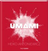 UMAMI, Antoniewicz, Heiko, Tre Torri Verlag GmbH, EAN/ISBN-13: 9783960330448