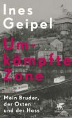 Umkämpfte Zone, Geipel, Ines, Klett-Cotta, EAN/ISBN-13: 9783608963724
