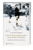 Und im Wienerwald stehen noch immer die Bäume, Åsbrink, Elisabeth, Arche Verlag AG, EAN/ISBN-13: 9783716027103