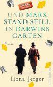 Und Marx stand still in Darwins Garten, Jerger, Ilona, Ullstein Buchverlage GmbH, EAN/ISBN-13: 9783550081897