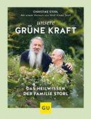 Unsere grüne Kraft - das Heilwissen der Familie Storl, Storl, Christine, Gräfe und Unzer, EAN/ISBN-13: 9783833868719