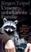 Unsere unbekannte Familie, Teipel, Jürgen, Suhrkamp, EAN/ISBN-13: 9783518468609