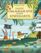 Unsere unglaubliche Reise in den Kindergarten, Kulot, Daniela, Thienemann-Esslinger Verlag GmbH, EAN/ISBN-13: 9783522458627