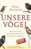 Unsere Vögel, Berthold, Peter, Ullstein Buchverlage GmbH, EAN/ISBN-13: 9783550081224