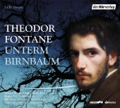 Unterm Birnbaum, Fontane, Theodor, Der Hörverlag, EAN/ISBN-13: 9783867178068