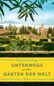 Unterwegs zu den Gärten der Welt, Hücking, Renate, Insel Verlag, EAN/ISBN-13: 9783458177432