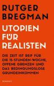 Utopien für Realisten, Bregman, Rutger, Rowohlt Verlag, EAN/ISBN-13: 9783498006822