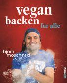 Vegan backen für alle, Moschinski, Björn, Südwest Verlag, EAN/ISBN-13: 9783517092508