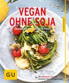 Vegan ohne Soja, Möller, Hildegard, Gräfe und Unzer, EAN/ISBN-13: 9783833855641