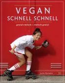 Vegan schnell schnell, Hartanto, Josita, Neun Zehn Verlag, EAN/ISBN-13: 9783942491440