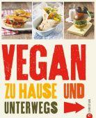 Vegan zu Hause und unterwegs