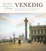 Venedig - Die Welt von gestern in Farbe, Reski, Petra, Christian Brandstätter, EAN/ISBN-13: 9783850332705