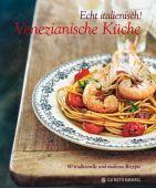 Venezianische Küche, Armanini, Cinzia, Gerstenberg Verlag GmbH & Co.KG, EAN/ISBN-13: 9783836927796