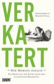 Verkatert, Bishop-Stall, Shaughnessy, DuMont Buchverlag GmbH & Co. KG, EAN/ISBN-13: 9783832197988