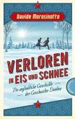 Verloren in Eis und Schnee, Morosinotto, Davide, Thienemann-Esslinger Verlag GmbH, EAN/ISBN-13: 9783522202510