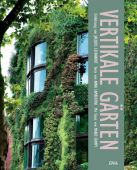 Vertikale Gärten, Lambertini, Anna, DVA Deutsche Verlags-Anstalt GmbH, EAN/ISBN-13: 9783421037770