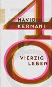 Vierzig Leben, Kermani, Navid, Rowohlt Verlag, EAN/ISBN-13: 9783499273131