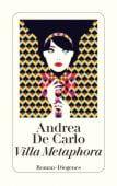Villa Metaphora, De Carlo, Andrea, Diogenes Verlag AG, EAN/ISBN-13: 9783257243710