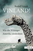 Vinland!, Simek, Rudolf, Verlag C. H. BECK oHG, EAN/ISBN-13: 9783406697203