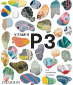Vitamin P3: New Perspectives in Painting, Editors, Phaidon, Phaidon, EAN/ISBN-13: 9780714871455