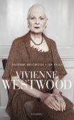 Vivienne Westwood, Westwood, Vivienne/Kelly, Ian, Eichborn, EAN/ISBN-13: 9783847905714