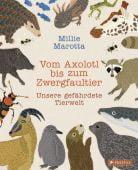 Vom Axolotl zum Zwergfaultier, Marotta, Millie, Prestel Verlag, EAN/ISBN-13: 9783791374109