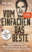 Vom Einfachen das Beste, Keller, Franz, Westend Verlag, EAN/ISBN-13: 9783864892035